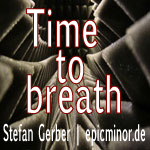 Time to breath